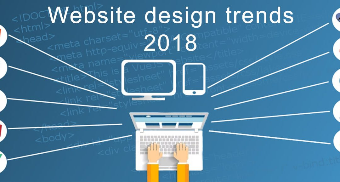 Website Design Trends Expected in 2018: